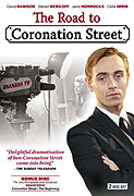 Road to Coronation Street, the