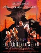 Roller Blade Seven, The