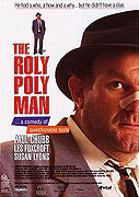 Roly Poly Man, The