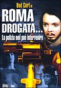 Roma drogata: la polizia non puň intervenire