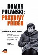 Roman Polanski: Pravdivý příběh