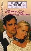 Rosamunde Pilcher - Rosen im Sturm