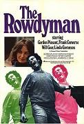Rowdyman, The