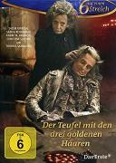 Rozprávky bratov Grimmovcov: Zloduch s tromi zlatými vlasmi