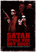 Satan Stole Our Hot Dogs!