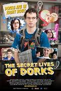 Secret Lives of Dorks, The