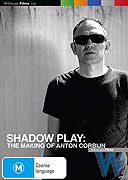 Shadow Play: The Making of Anton Corbijn