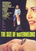 Size of Watermelons, The