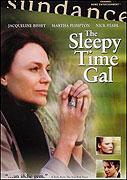 Sleepy Time Gal, The