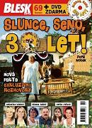 Slunce, seno, 30 LET !