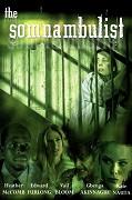 Somnambulist, The