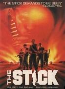 Stick, The
