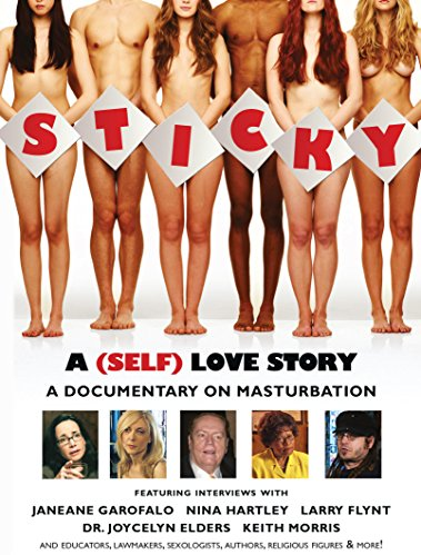 Sticky: A Documentary on Masturbation
