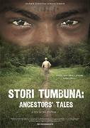 Stori Tumbuna: Ancestors' Tales