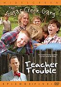 Parta od Sugar Creek: Trable s učitelem