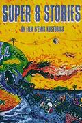 Super 8 Stories By Emir Kusturica
