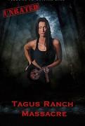 Tagus Ranch Massacre
