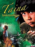 Tainá - Dobrodružstvo na Amazonke