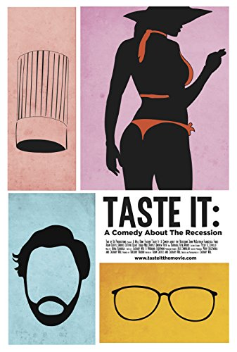 Taste It: A Comedy About the Recession