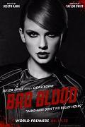 Taylor Swift - Bad Blood (hudební videoklip)