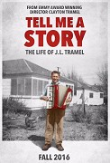 Tell Me a Story: the Life of J.L. Tramel