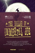 The Ballad of Immortal Joe