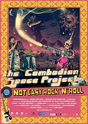 The Cambodian Space Project: Not Easy Rock'n'Roll