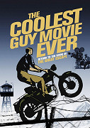 The Coolest Guy Movie Ever: Return to the Scene of The Great Escape