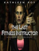 The Last Fitness Instructor