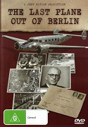 The Last Plane Out of Berlin