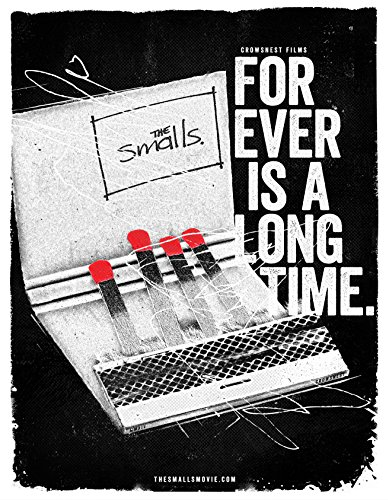 The Smalls: Forever Is a Long Time