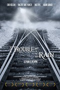 The Trouble with Rain