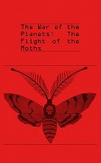 The War of the Planets: The Flight of the Moths