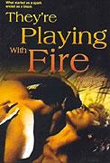 Hra s ohněm