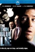 Thin Blue Lie, The