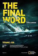Titanic: Final Word with James Cameron