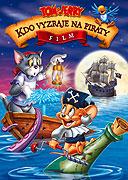 Tom a Jerry: Kto dobehne pirátov?