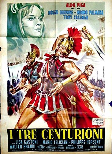 Tre centurioni, I