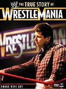 True Story of WrestleMania, The