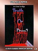 Truth or Dare?: - A Critical Madness