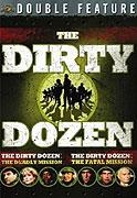 Tucet špinavcov 3: Smrteľná misia