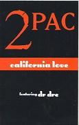 Tupac Shakur feat. Dr. Dre: California Love (hudební videoklip)