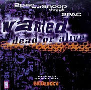 Tupac Shakur feat. Snoop Dogg: Wanted Dead or Alive (hudební videoklip)