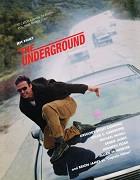 Underground, The