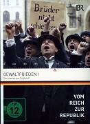 Vom Reich zur Republik - Der Gewaltfrieden