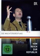 Vom Reich zur Republik - Die Machtergreifung