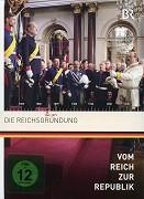 Vom Reich zur Republik - Reichsgründung/Die nervöse Großmacht