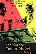 Vraždy čiernej vdovy - príbeh Blanche
