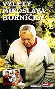 Výlety Miroslava Horníčka