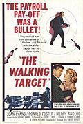 Walking Target, The